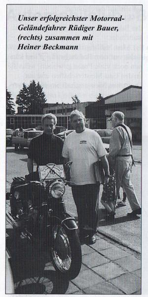 Unser erfolgreichster Motorrad-Geländefahrer Rüdiger Bauer, (rechts) zusammen mit Heiner Beckmann